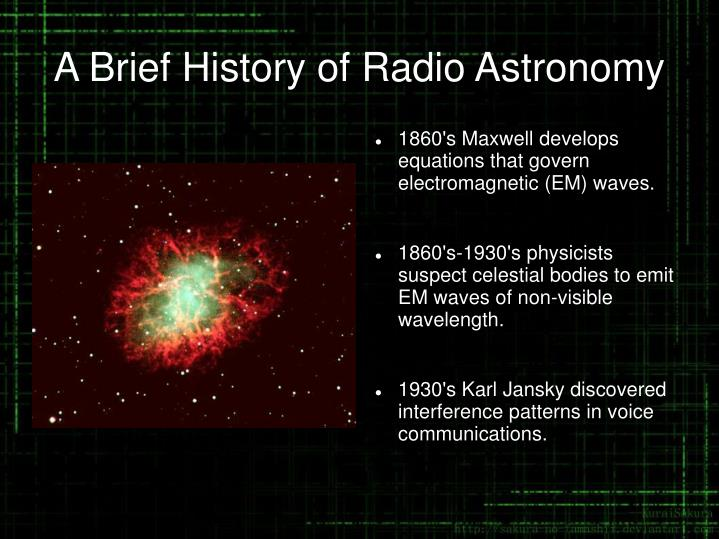 A brief history of radio astronomy