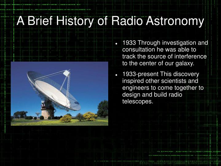 A brief history of radio astronomy1