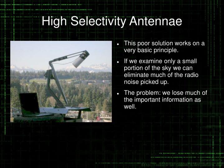 High Selectivity Antennae