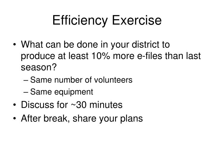 Efficiency Exercise