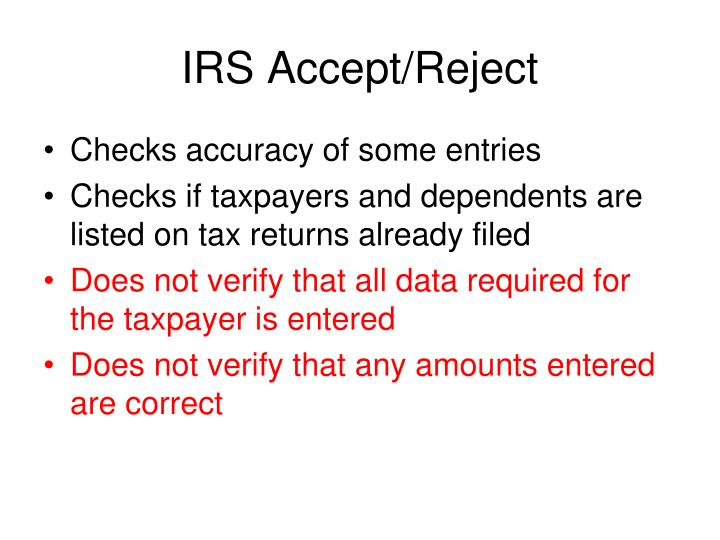 IRS Accept/Reject