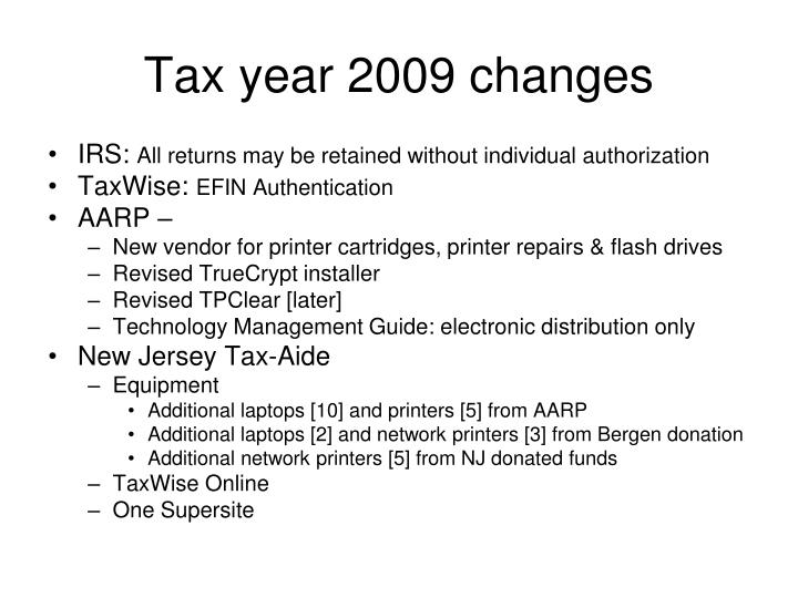 Tax year 2009 changes