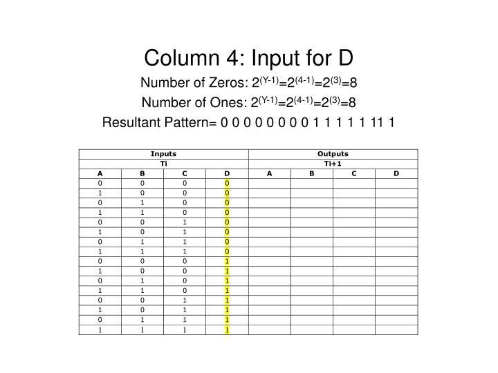 Column 4: Input for D