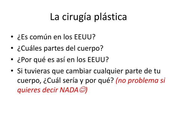 La cirugía plástica