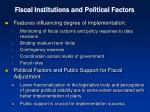 fiscal institutions and political factors