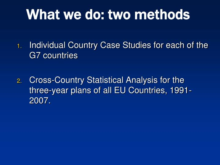 What we do: two methods