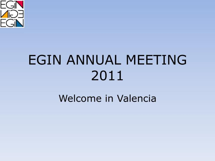 Egin annual meeting 2011