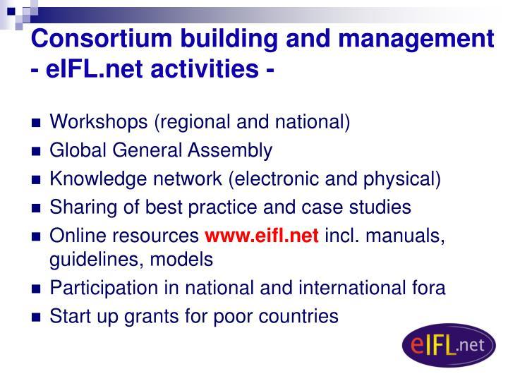 Consortium building and management