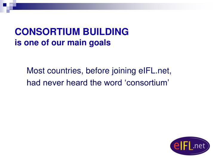 CONSORTIUM BUILDING