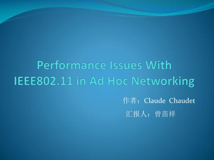 Performance issues with ieee802 11 in ad hoc networking