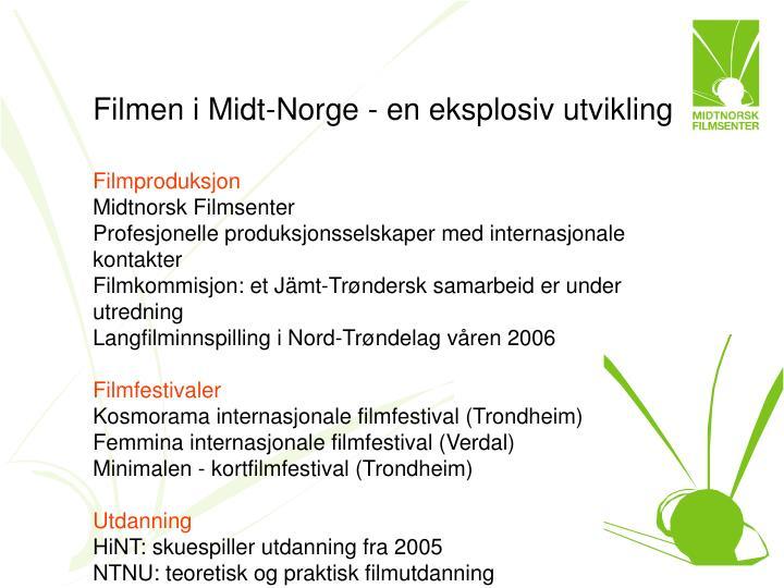 Filmen i Midt-Norge - en eksplosiv utvikling