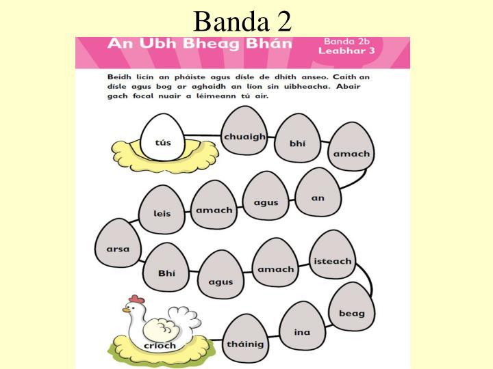Banda 2