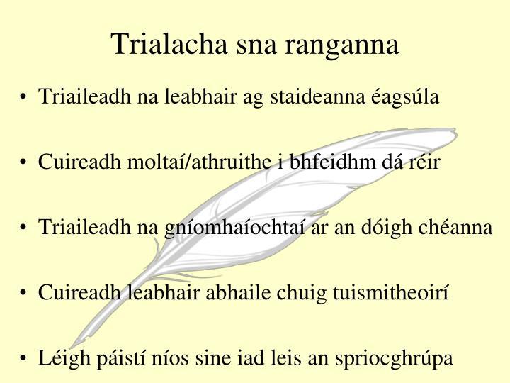 Trialacha sna ranganna