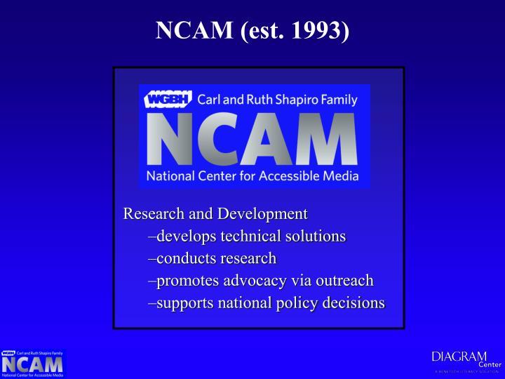 NCAM (est. 1993)
