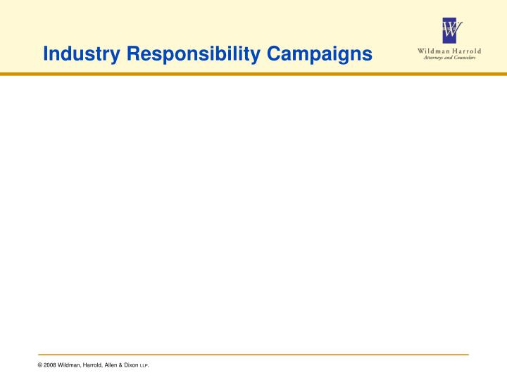 Industry Responsibility Campaigns