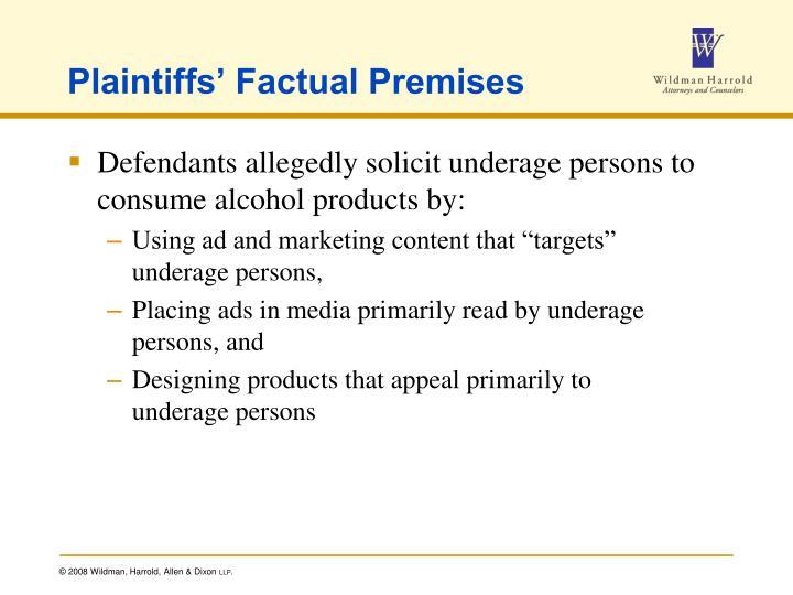 Plaintiffs' Factual Premises