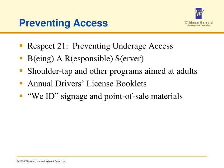 Preventing Access