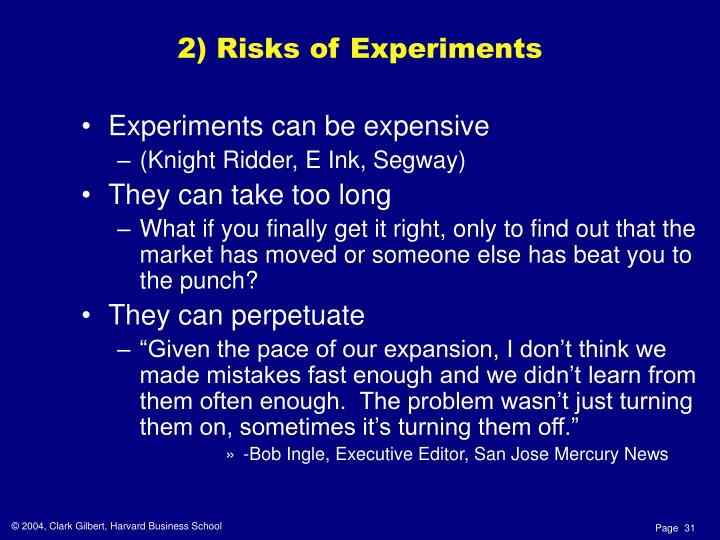 Experiments can be expensive