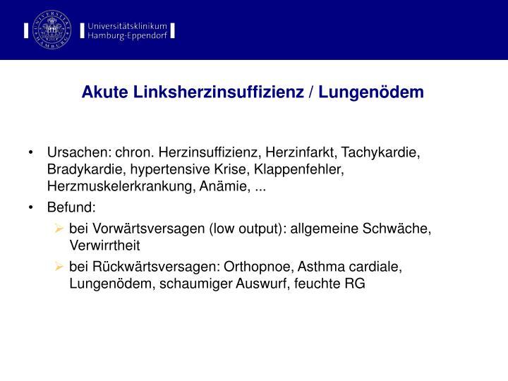 Akute Linksherzinsuffizienz / Lungenödem