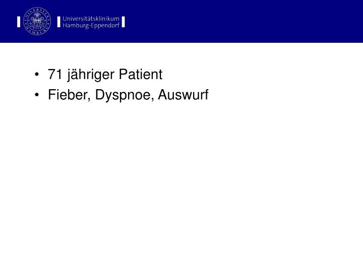 71 jähriger Patient
