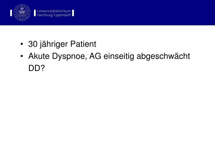 30 jähriger Patient