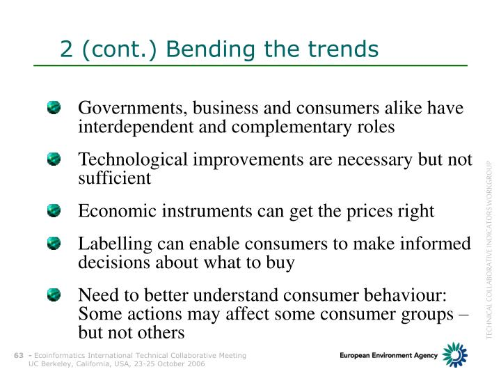 2 (cont.) Bending the trends