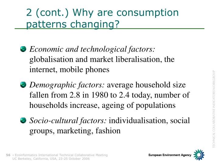 2 (cont.) Why are consumption patterns changing?