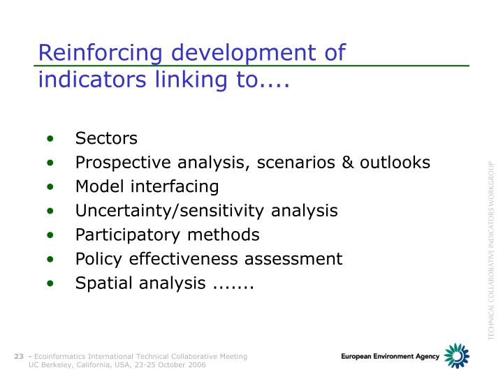 Reinforcing development of indicators linking to....