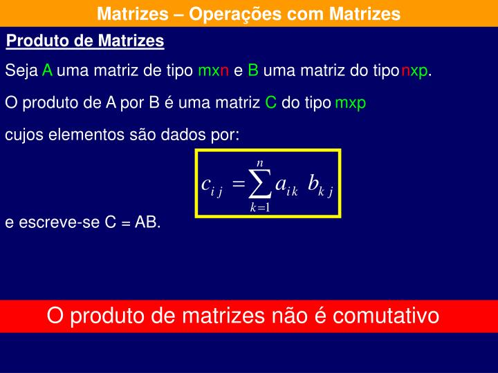 Matrizes – Operações com Matrizes