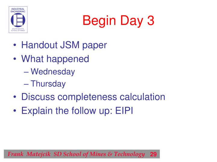 Begin Day 3