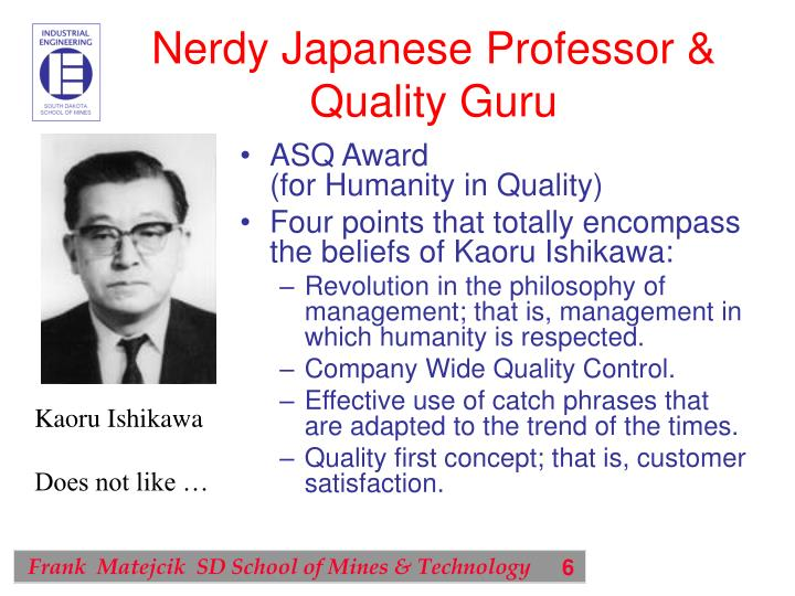 Nerdy Japanese Professor & Quality Guru