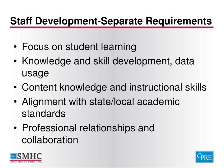 Staff Development-Separate Requirements
