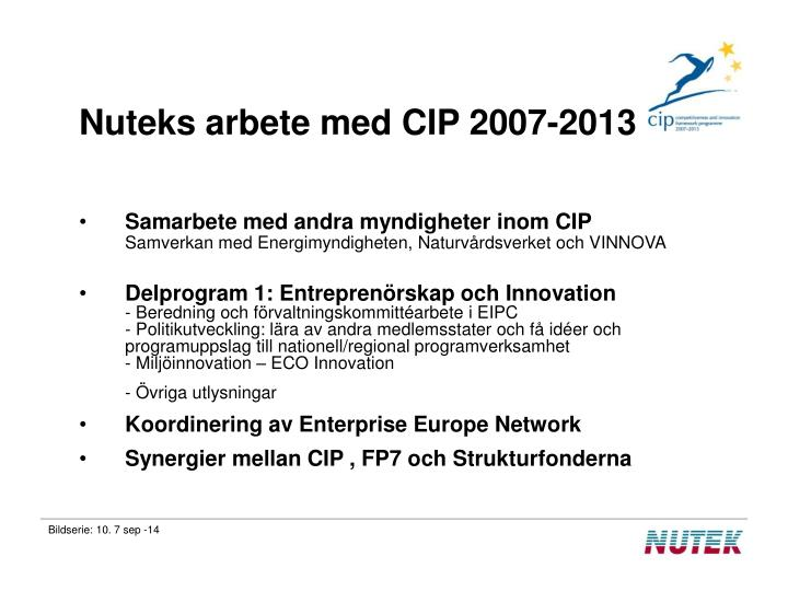 Nuteks arbete med CIP 2007-2013