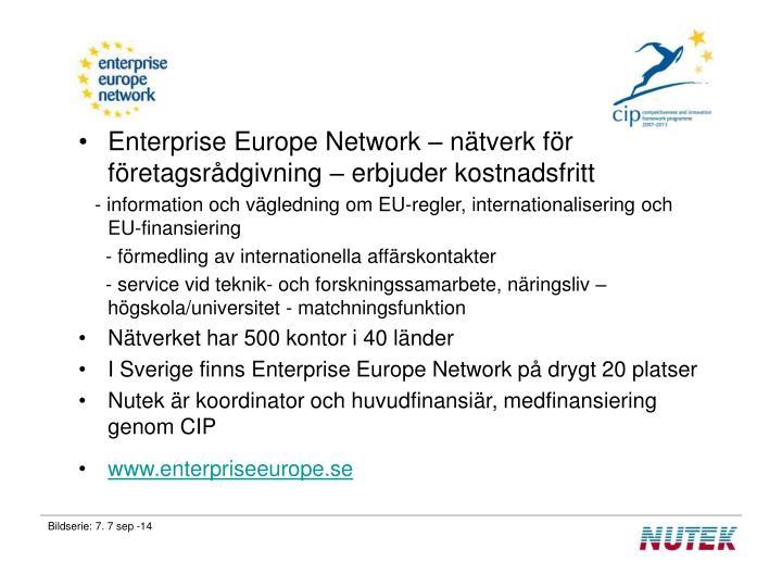 Enterprise Europe Network – nätverk för företagsrådgivning – erbjuder kostnadsfritt