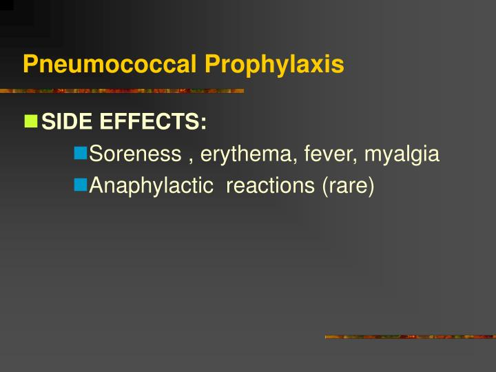 Pneumococcal Prophylaxis