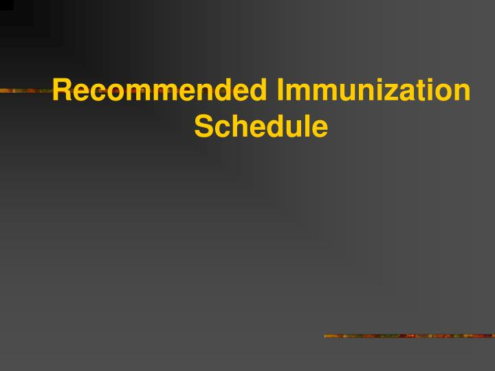 Recommended Immunization Schedule