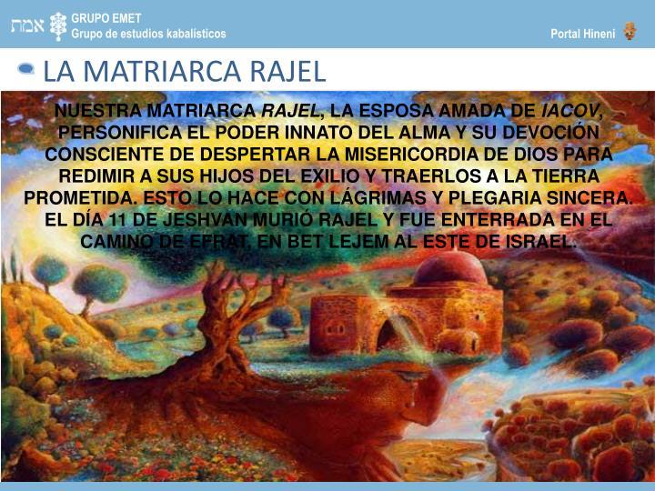 LA MATRIARCA RAJEL