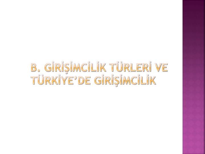 B. GRMCLK TRLER VE TRKYEDE GRMCLK