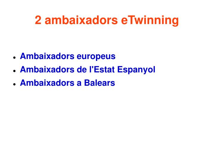 2 ambaixadors eTwinning
