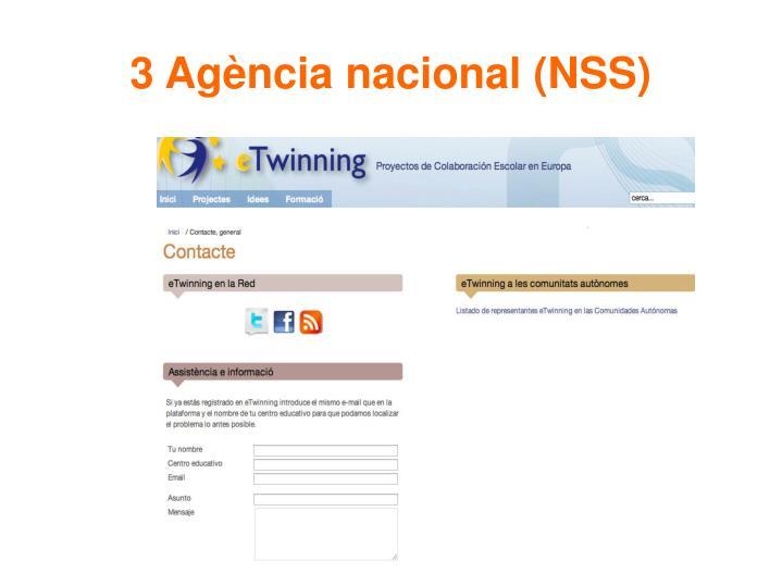 3 Agència nacional (NSS)
