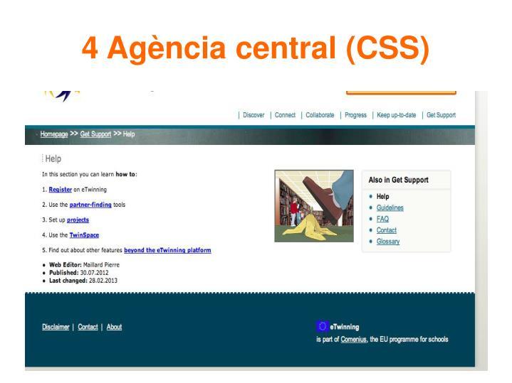 4 Agència central (CSS)