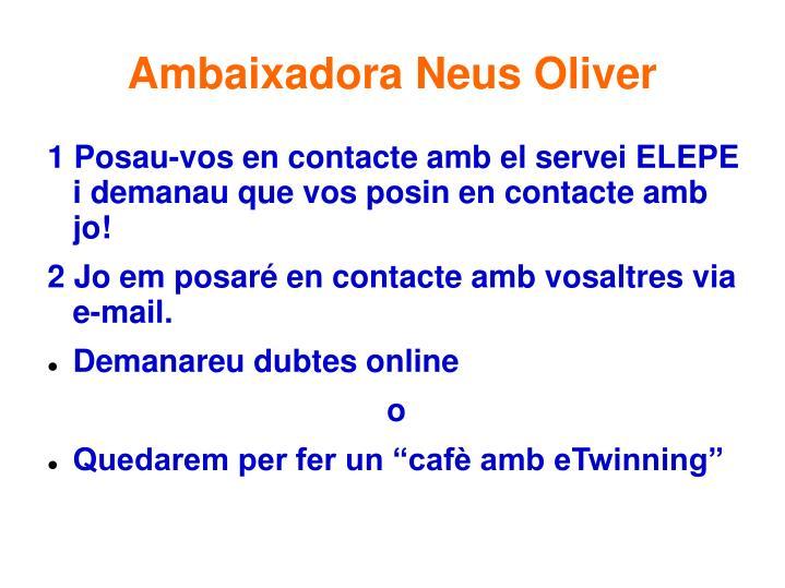 Ambaixadora Neus Oliver