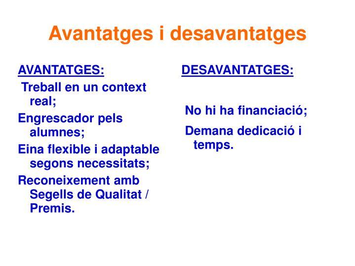 DESAVANTATGES: