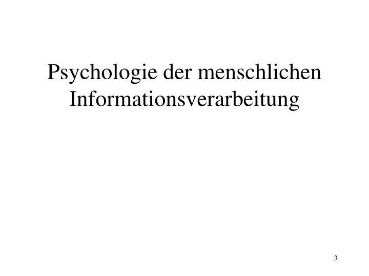 Psychologie der menschlichen Informationsverarbeitung