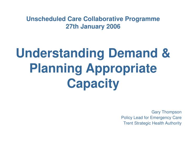 Unscheduled Care Collaborative Programme