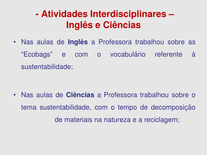- Atividades Interdisciplinares –