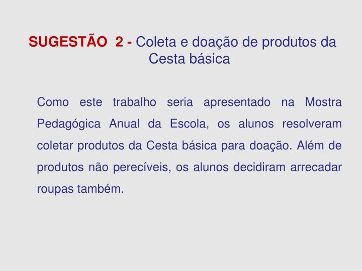 SUGESTÃO  2 -