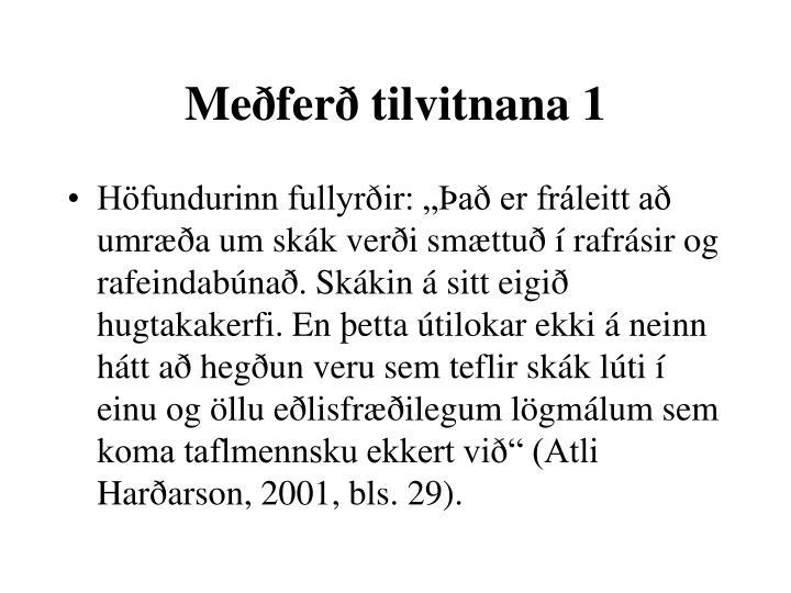 Meðferð tilvitnana 1