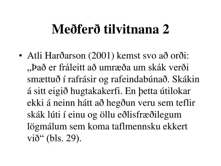 Meðferð tilvitnana 2