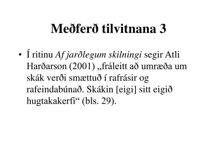Meðferð tilvitnana 3